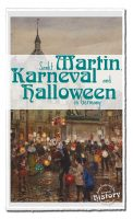 What do Sankt Martin, Karneval and Halloween have in common?